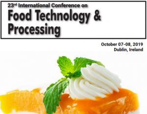 23rd International Conference on Food Technology & Processing