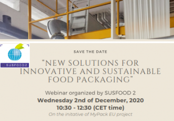 "Webinar organised by SUSFOOD 2 and MyPack ""New Solutions for Innovative and Sustainable Food Packaging"" 